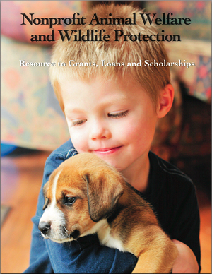 Nonprofit Animal Welfare and Wildlife Protection - 2013 Edition