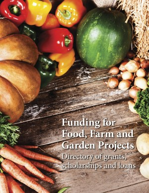 Funding for Food, Farm and Garden Projects
